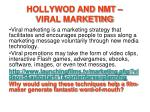 hollywod and nmt viral marketing