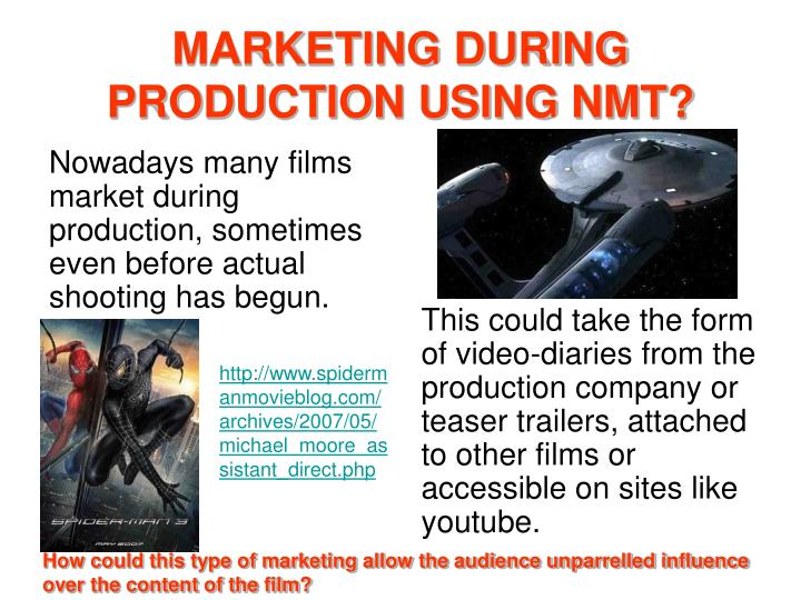 MARKETING DURING PRODUCTION USING NMT?