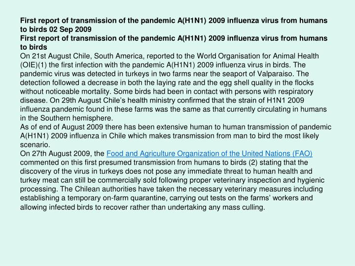 First report of transmission of the pandemic A(H1N1) 2009 influenza virus from humans to birds 02 Sep 2009