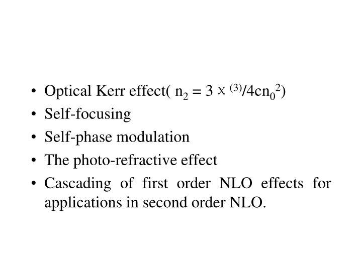 Optical Kerr effect( n
