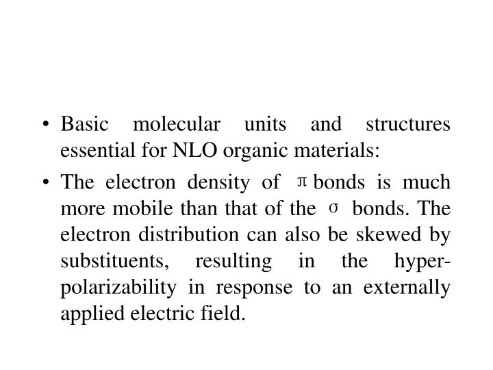 Basic molecular units and structures essential for NLO organic materials: