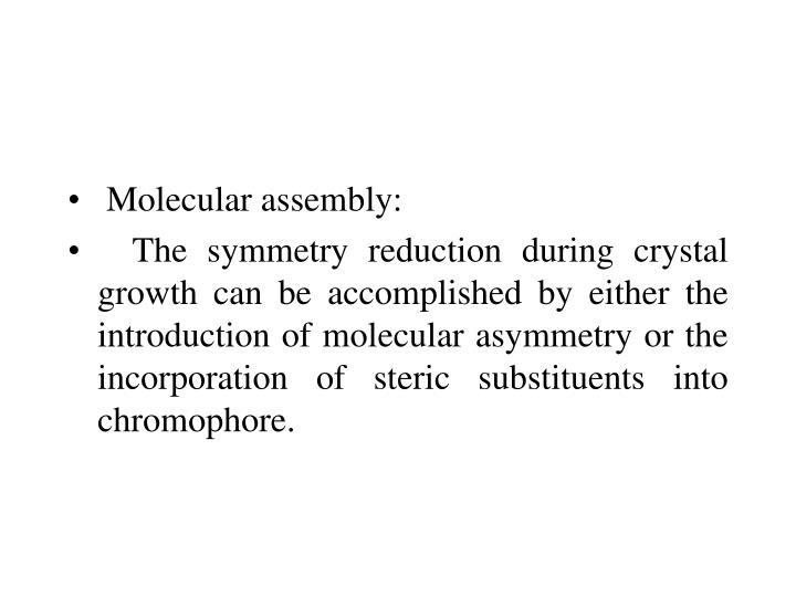 Molecular assembly: