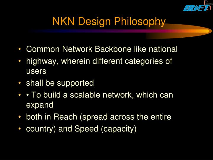 NKN Design Philosophy