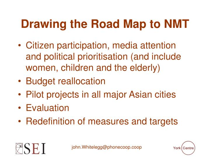 Drawing the Road Map to NMT