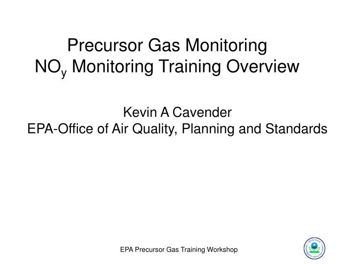 kevin a cavender epa office of air quality planning and standards