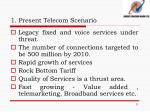 1 present telecom scenario2