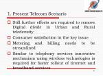 1 present telecom scenario3