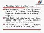 6 disputes related to consumers1