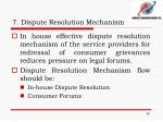 7 dispute resolution mechanism7