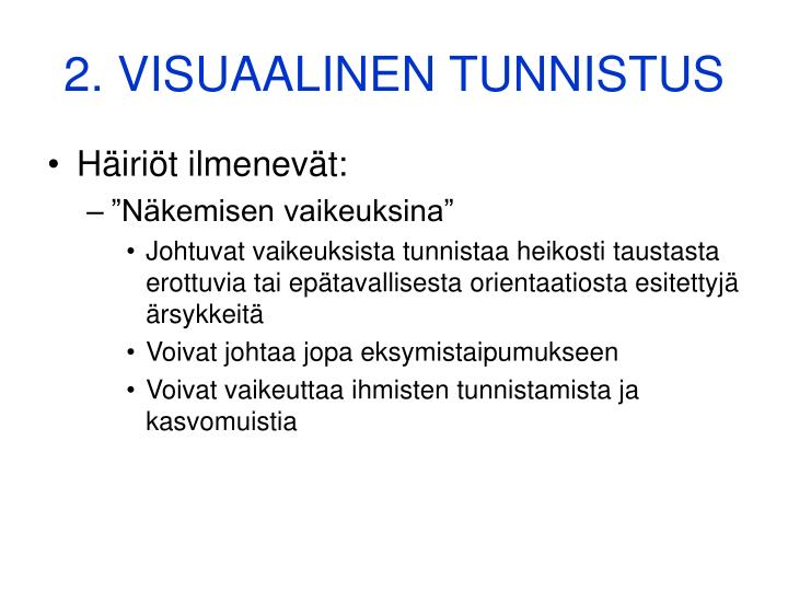 2. VISUAALINEN TUNNISTUS