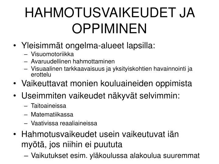 HAHMOTUSVAIKEUDET JA OPPIMINEN