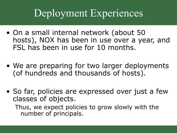 Deployment Experiences