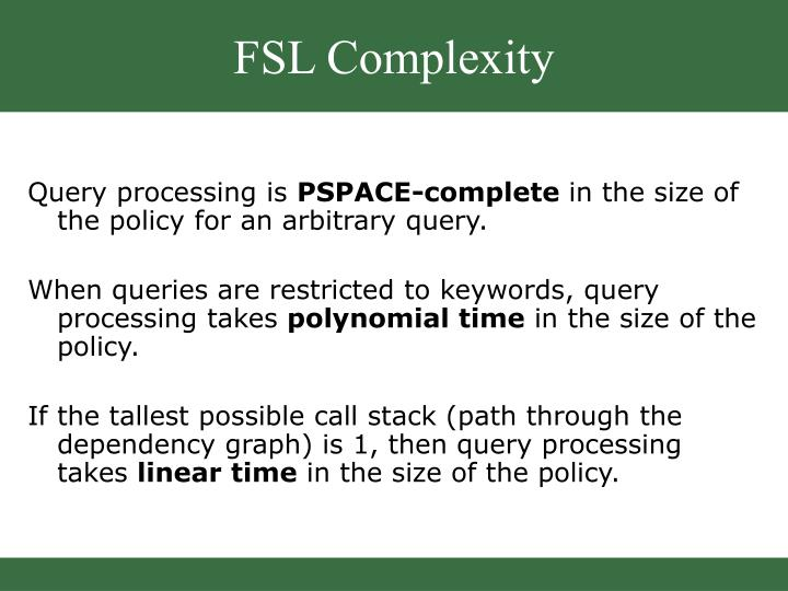 FSL Complexity