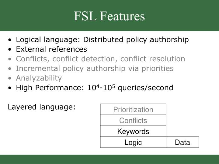 FSL Features