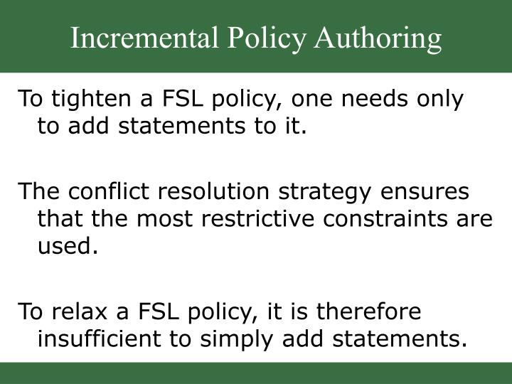 Incremental Policy Authoring