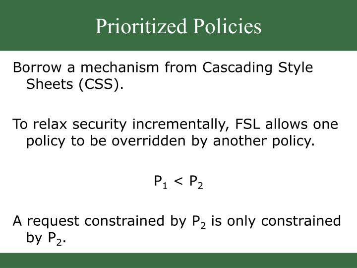 Prioritized Policies