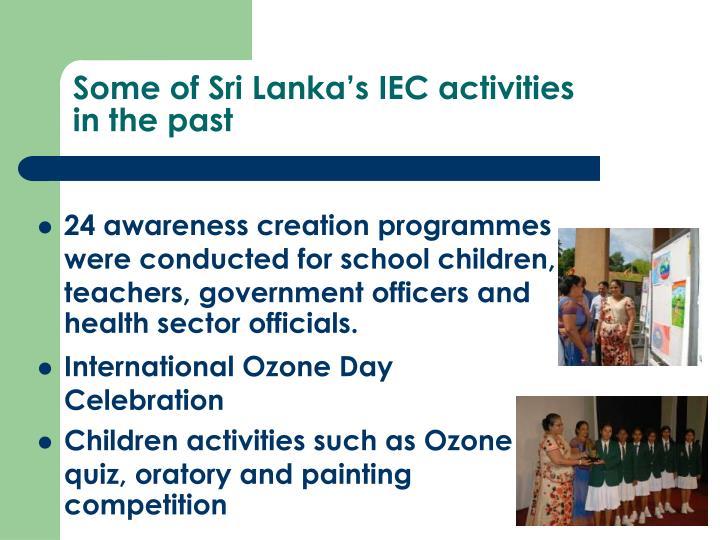 Some of Sri Lanka's IEC activities