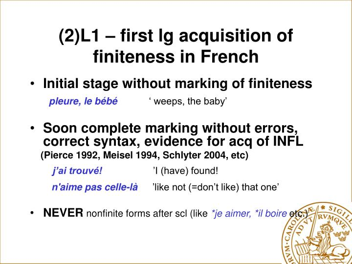 (2)L1 – first lg acquisition of finiteness in French