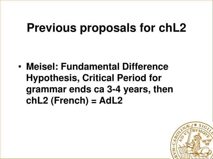 Previous proposals for chL2
