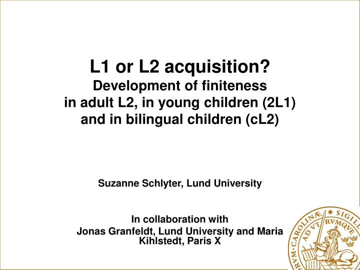 L1 or L2 acquisition?