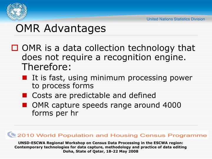 OMR Advantages