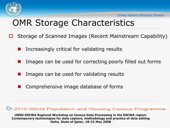 OMR Storage Characteristics