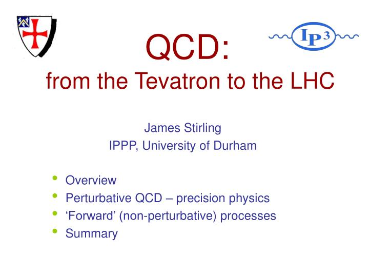 qcd from the tevatron to the lhc