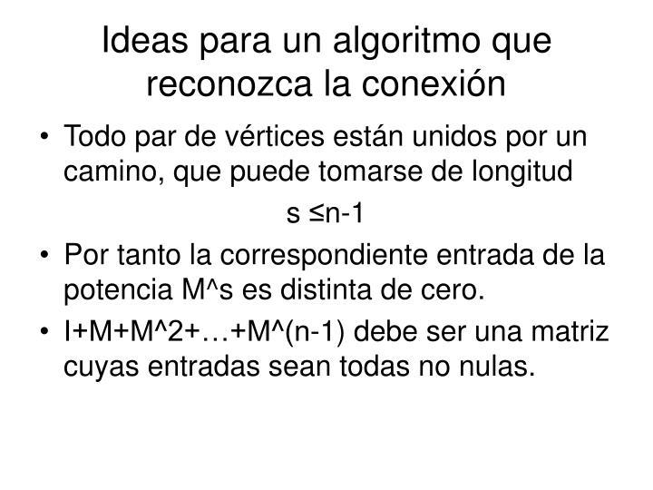 Ideas para un algoritmo que reconozca la conexión