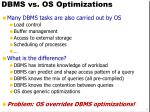 dbms vs os optimizations