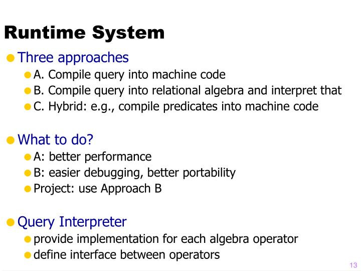 Runtime System