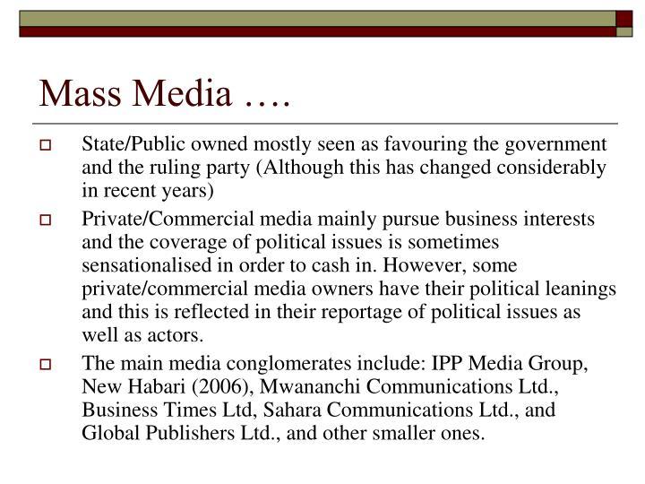 Mass Media ….