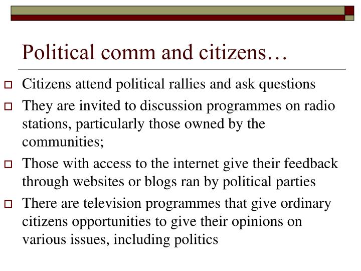 Political comm and citizens…