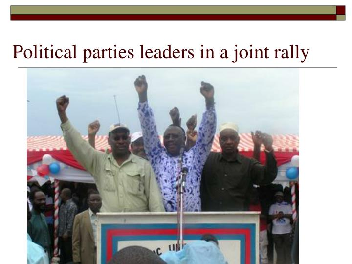 Political parties leaders in a joint rally