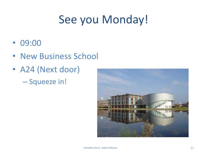 See you Monday!