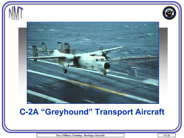 "C-2A ""Greyhound"" Transport Aircraft"