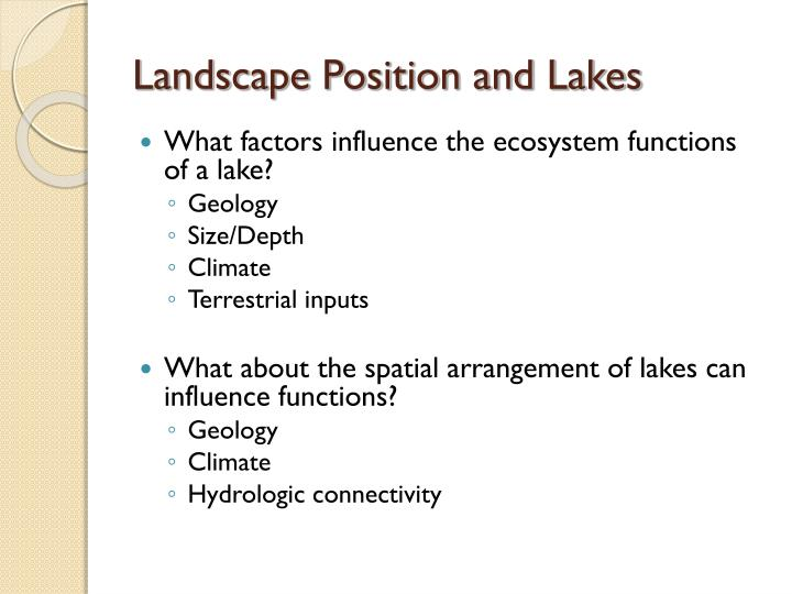 Landscape Position and Lakes