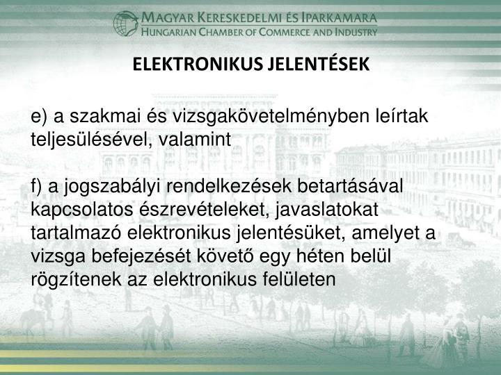 ELEKTRONIKUS JELENTÉSEK