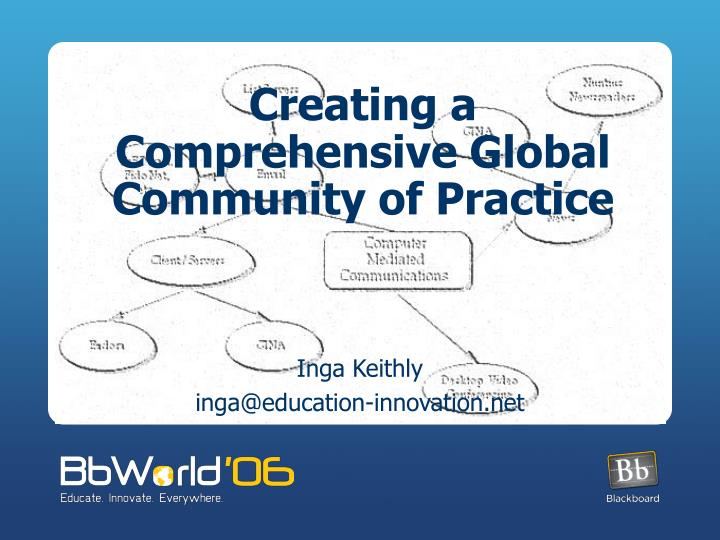 Creating a Comprehensive Global Community of Practice