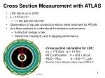 cross section measurement with atlas