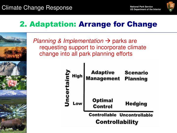 2. Adaptation: