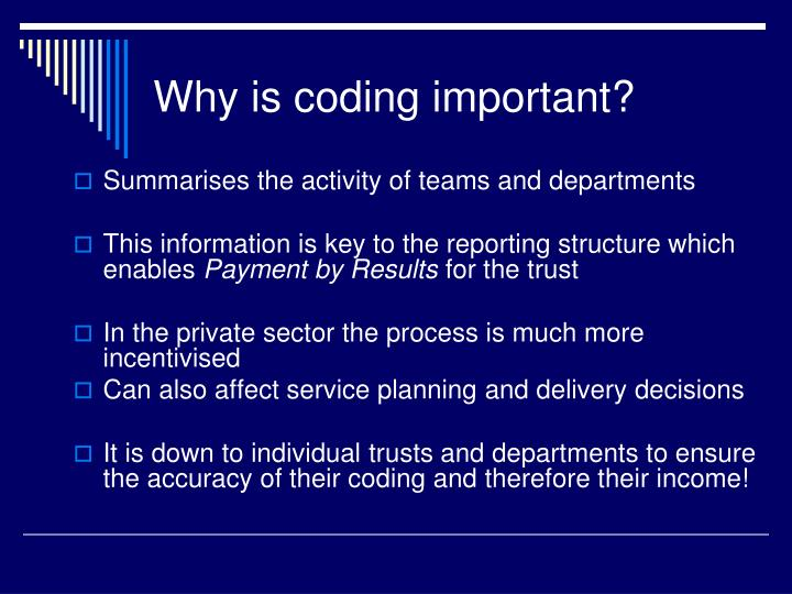 Why is coding important?