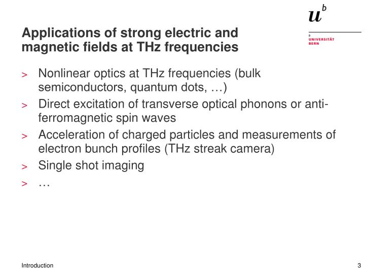Applications of strong electric and magnetic fields at thz frequencies