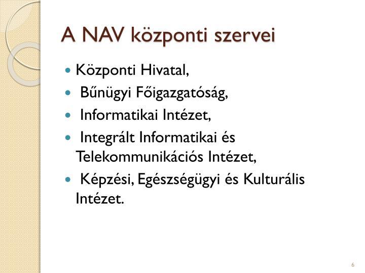 A NAV központi szervei