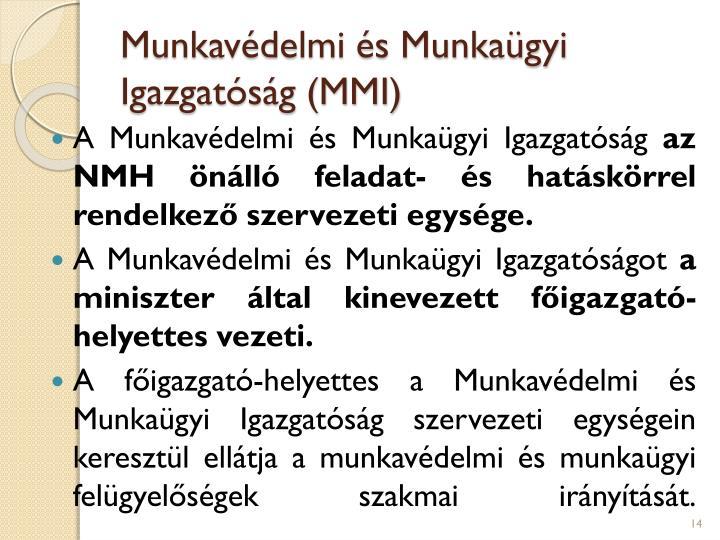 Munkavédelmi és Munkaügyi Igazgatóság (MMI)