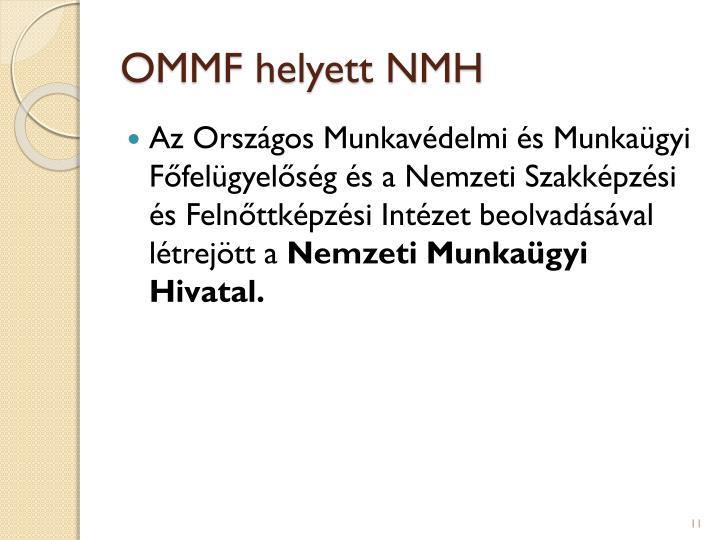 OMMF helyett NMH