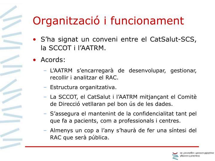 Organització i funcionament