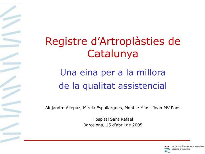 Registre d'Artroplàsties de Catalunya