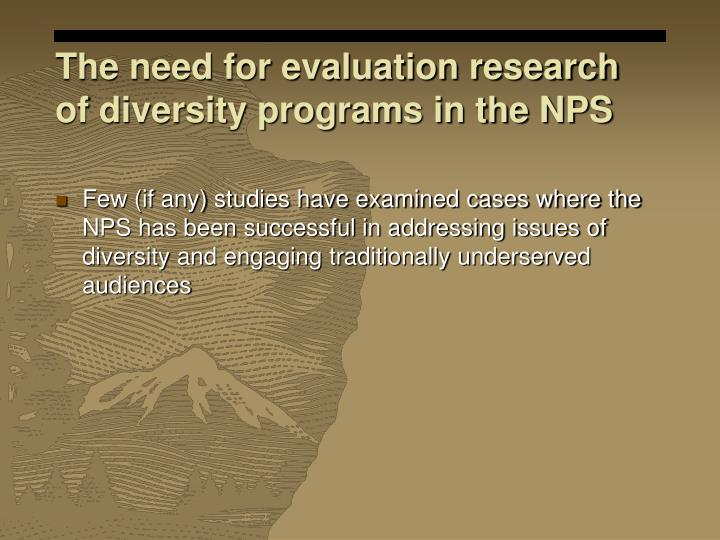 The need for evaluation research of diversity programs in the NPS