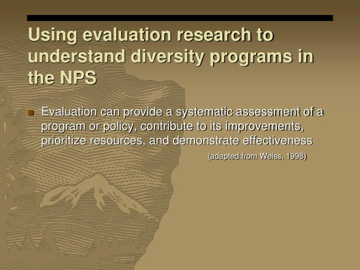 Using evaluation research to understand diversity programs in the NPS