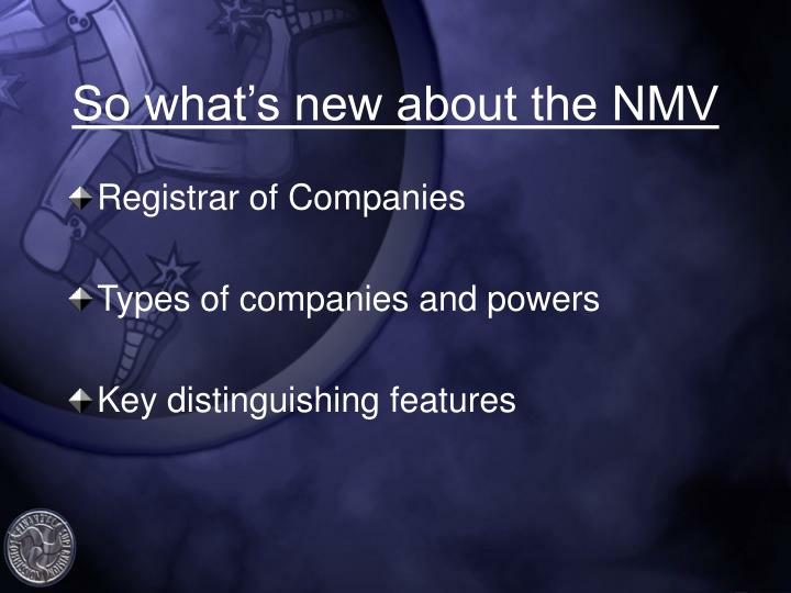 So what's new about the NMV